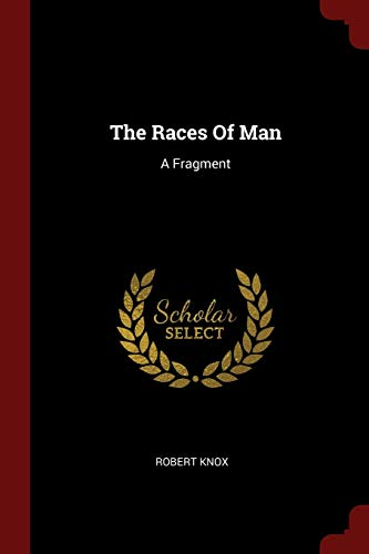 9781376356885: The Races Of Man: A Fragment