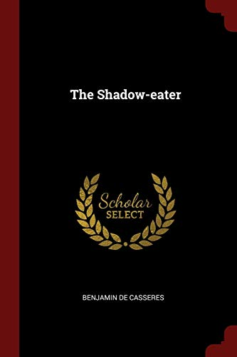 9781376358148: The Shadow-eater
