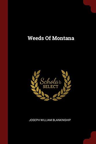 9781376360516: Weeds Of Montana