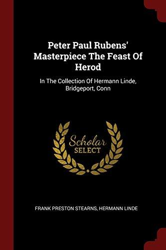 Peter Paul Rubens Masterpiece the Feast of: Frank Preston Stearns