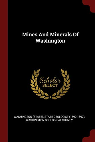 9781376365856: Mines And Minerals Of Washington