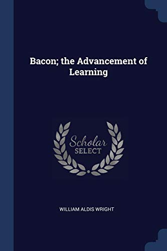 9781376455724: Bacon; the Advancement of Learning