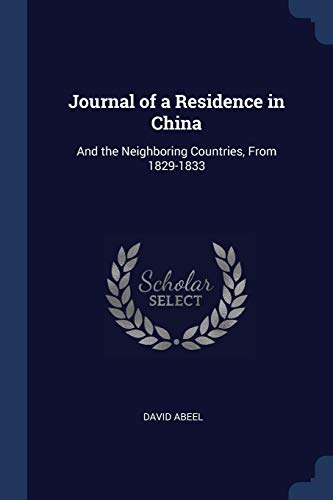 Journal of a Residence in China: David Abeel
