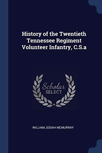 History of the Twentieth Tennessee Regiment Volunteer: William Josiah McMurray