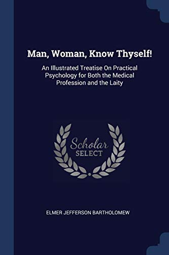 Man, Woman, Know Thyself!: Elmer Jefferson Bartholomew