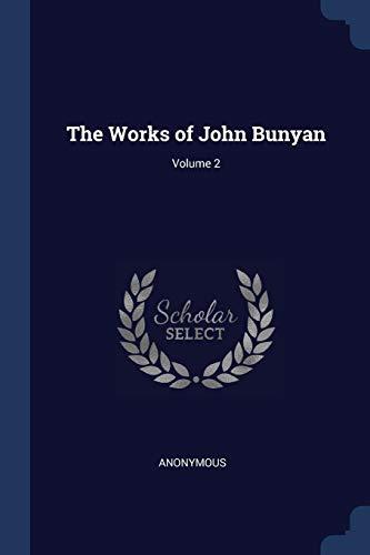9781376636123: The Works of John Bunyan; Volume 2