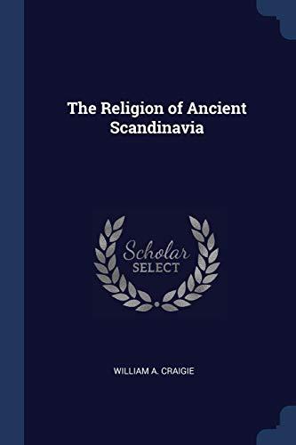 9781376687606: The Religion of Ancient Scandinavia