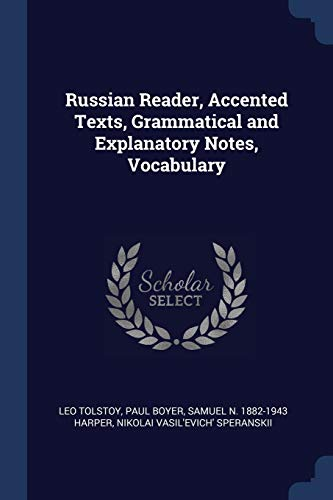 9781376688429: Russian Reader, Accented Texts, Grammatical and Explanatory Notes, Vocabulary