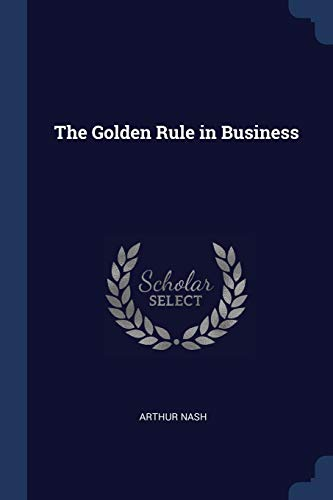 9781376691269: The Golden Rule in Business
