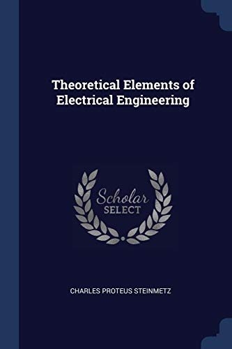 9781376749892: Theoretical Elements of Electrical Engineering