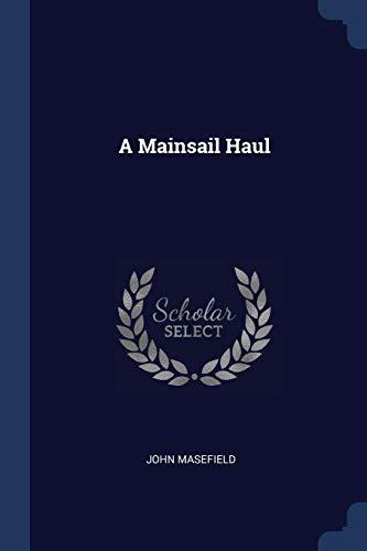 9781376776737: A Mainsail Haul