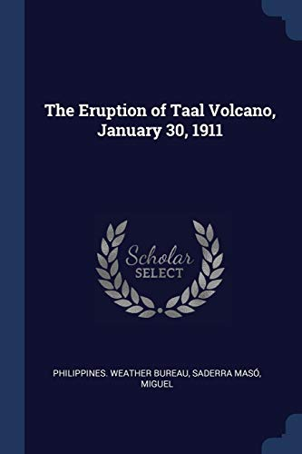 9781376903157: The Eruption of Taal Volcano, January 30, 1911