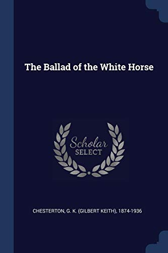9781376928624: The Ballad of the White Horse