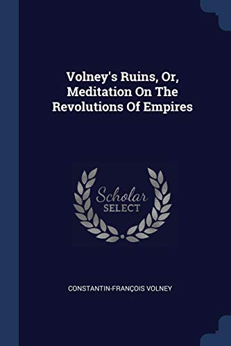 9781376951271: Volney's Ruins, Or, Meditation On The Revolutions Of Empires