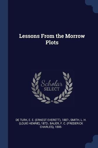 Lessons from the Morrow Plots (Paperback): E E 1887-