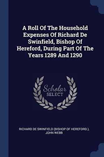 A Roll of the Household Expenses of: John Webb