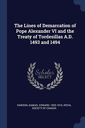 The Lines of Demarcation of Pope Alexander: Dawson, Samuel Edward