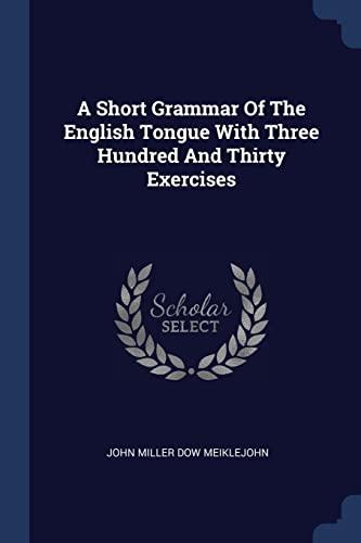 A Short Grammar of the English Tongue: John Miller Dow