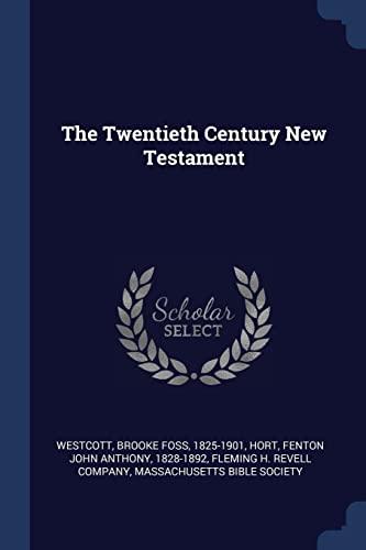 9781377065328: The Twentieth Century New Testament