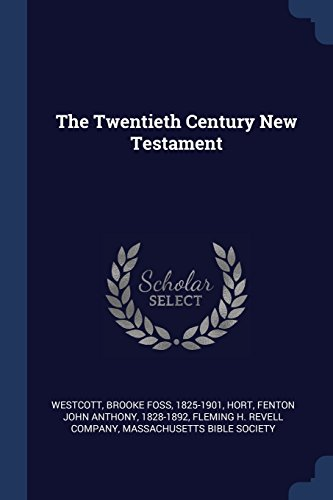9781377065328: The Twentieth Century New Testament