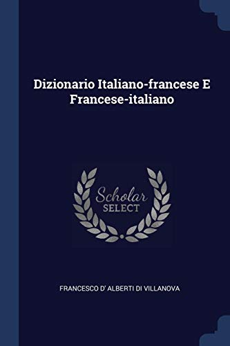9781377080536: Dizionario Italiano-francese E Francese-italiano