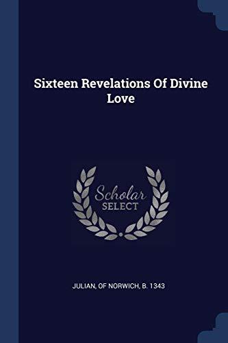 Sixteen Revelations of Divine Love (Paperback)