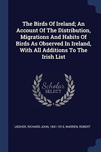 The Birds of Ireland; An Account of: Robert, Warren