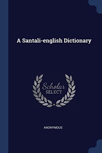 A Santali-English Dictionary: Anonymous