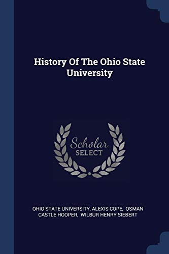 9781377162300: History Of The Ohio State University