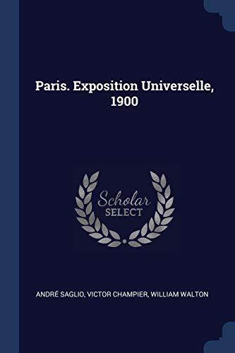 9781377173719: Paris. Exposition Universelle, 1900