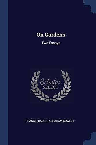 9781377173825: On Gardens: Two Essays