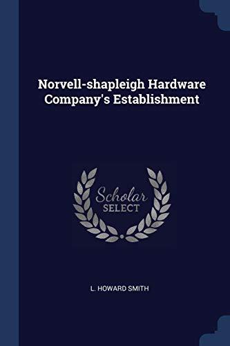 9781377174709: Norvell-shapleigh Hardware Company's Establishment
