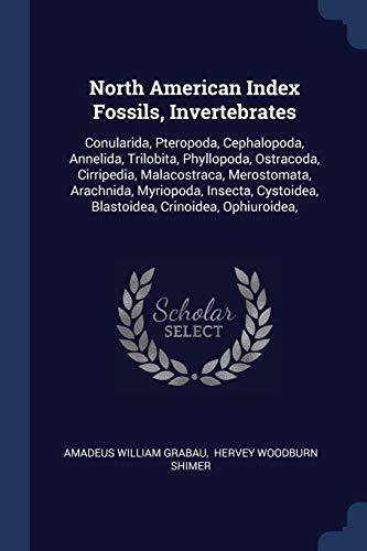 North American Index Fossils, Invertebrates: Amadeus William Grabau