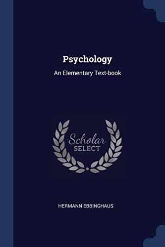 9781377220802: Psychology: An Elementary Text-book