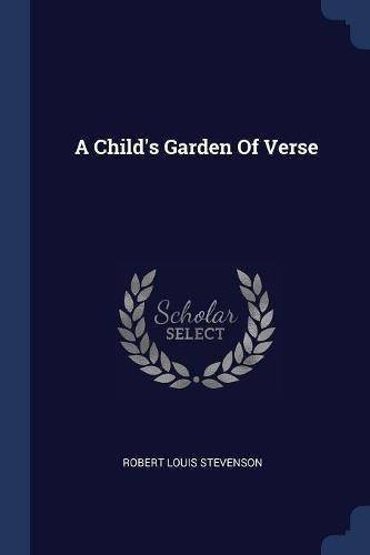 9781377301860: A Child's Garden Of Verse