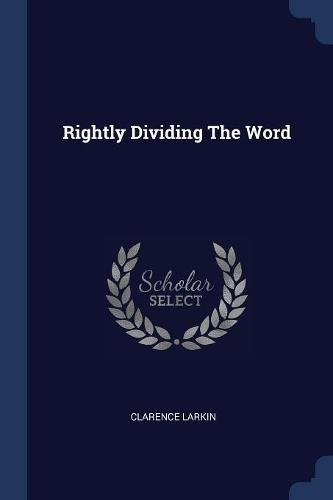 9781377302010: Rightly Dividing The Word