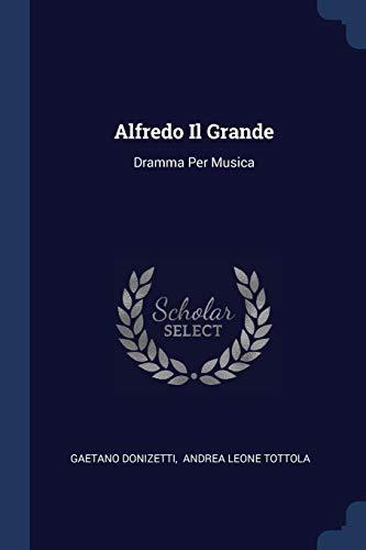 9781377306650: Alfredo Il Grande: Dramma Per Musica
