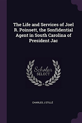 The Life and Services of Joel R.: Charles J Stille
