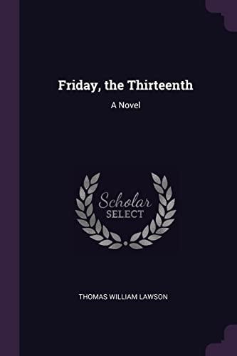 9781377394626: Friday, the Thirteenth: A Novel