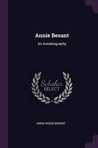 9781377495651: Annie Besant: An Autobiography