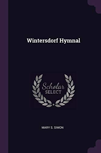 9781377654492: Wintersdorf Hymnal