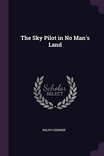9781377736976: The Sky Pilot in No Man's Land