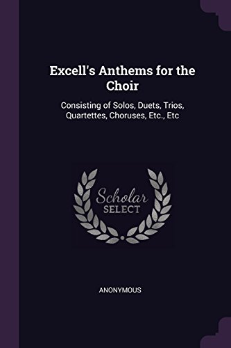 Excell's Anthems for the Choir: Anonymous