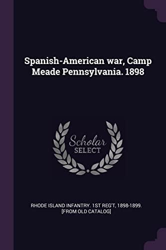 9781378026977: Spanish-American war, Camp Meade Pennsylvania. 1898