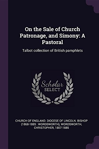On the Sale of Church Patronage, and: Christopher Wordsworth