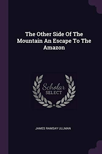 The Other Side Of The Mountain An: ullman, James ramsay