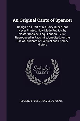 An Original Canto of Spencer: Design'd as: Edmund Spenser, Samuel