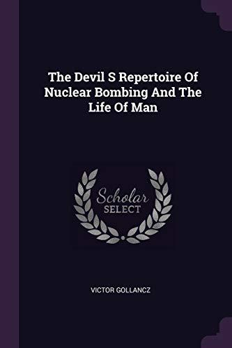 The Devil S Repertoire of Nuclear Bombing: Gollancz