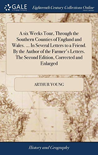 A Six Weeks Tour, Through the Southern: Young, Arthur