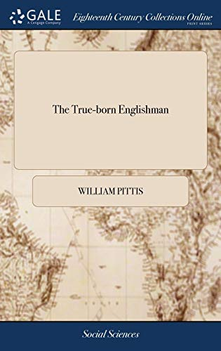 9781379650249: The True-Born Englishman: A Satyr, Answer'd, Paragraph by Paragraph